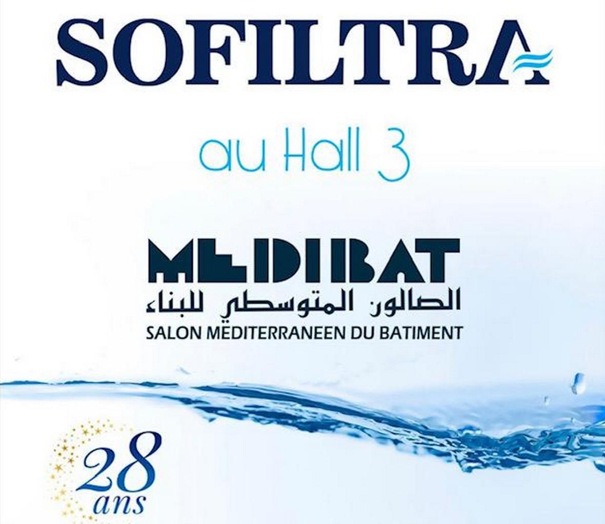 شركة SOFILTRA الرائدة في تصفية وتحلية المياه، تدعوكم لزيارة جناحها في ميديبات